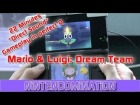 V�deo Mario & Luigi: Dream Team: Mario & Luigi: Dream Team Bros. - 22 minutos de gameplay