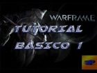 Tutorial Warframe Ps 4 | Tutorial b�sico 1