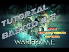 Tutorial Warframe Ps 4 | Tutorial b�sico 2 | Modo supervivnecia y defensa