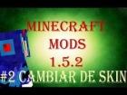 |Minecraft Mods 1.5.2| Como Cambiar de Skins Minecraft