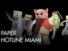 V�deo: Paper Hotline Miami