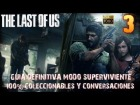 The Last of Us Gu�a - The last of us Cap�tulo-3 Ciudad de Bill-Gu�a 100% coleccionables Modo Superviviente-1080HD Espa�ol