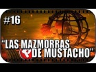 "V�deo: ""LAS MAZMORRAS DE MUSTACHO"" - Ep. #16 - MAX: The Curse of Brotherhood (XBOX ONE GAMEPLAY HD)"