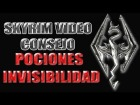 Skyrim Video Consejo - Pociones Invisibilidad