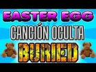 "Easter Egg: BURIED | Canci�n Oculta Localizaci�n 3 Ositos ""Teddy Bears"" 