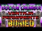 BURIED || DOCTOR CHUNGO || Como Conseguir La Nueva Ventaja Permanente || Permanent Perk PHD Flopper