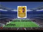 Fifa 14 Ultimate Team | Barclays : Los Mejores Delanteros