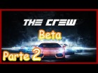 V�deo: The Crew Closed Beta PC Gameplay Part. 2 1080p