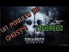 V�deo Call of Duty: Ghosts: Un poquito de GHOSTS!!| Que pesado el chaval! | Infereed