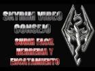 Skyrim Video Consejo - Subir F�cil Herrer�a y Encantamientos