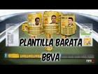 Fifa 14 Ultimate Team | Plantilla Barata 10k - Liga BBVA