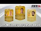 Fifa 14 Ultimate Team | Los mejores y m�s r�pidos DFC de la BBVA |