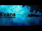 V�deo: DJ YOSHITAKA - Evans