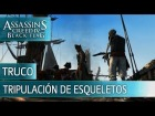 V�deo Assassin's Creed 4: Assassin's Creed 4 Black Flag - Trucos - Tripulaci�n de esqueletos