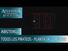 Assassin's Creed 4 Black Flag - Todos los pirateos - Planta 14 Director