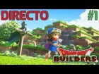 Video: Dragon Quest Builders - Directo 1# - Español - Primeros Pasos - Impresiones - Nintendo Switch