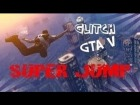 V�deo Grand Theft Auto V: SUPER JUMP | Glitch GTA V Online | M�KhaXx