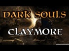 Dark Souls - Claymore