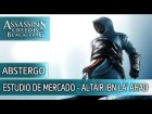 V�deo Assassin's Creed 4: Assassin's Creed 4 Black Flag - Estudio de mercado de Altair Ibn La'Ahad