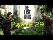 The Last Of Us - Parte 29 - Espa�ol