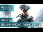 V�deo Assassin's Creed 4: Estudio de mercado de Aveline De Granpr� - Assassin's Creed 4 Black Flag