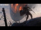 V�deo: OST Battlefield 1 - Main Theme (Historic Theme)