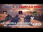 Video Destiny - Destiny - Walkthrough #20 -La Marea Creciente-El Jard�n Negro - Coop - Dif�cil - Espa�ol - Gu�a 100%
