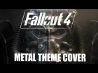 V�deo: Fallout 4 - Main Theme - Metal Style