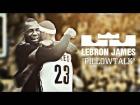 Video: | MIX | LeBron James • PILLOWTALK • FV SPORTS ®