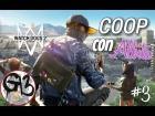 Video: WATCH DOGS 2 COOP Con Albita #3