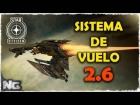 Video: STAR CITIZEN - Nuevo sistema de vuelo 2.6