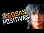 Video: 7 Cosas Positivas De Final Fantasy XV