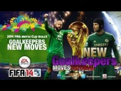 Video FIFA 14 - FIFA14 World Cup Brazil 2014 | Tutorial Goalkeepers New Moves