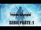 Video: RISE OF THE TOMB RAIDER  (PS4) SERIE PARTE:1