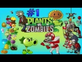 "V�deo Plants vs. Zombies - PLANTS VS ZOMBIES / GAMEPLAY / #1 / ""EARLY MAPS"""
