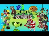"Video Plants vs. Zombies - PLANTS VS ZOMBIES / GAMEPLAY / #3 / ""NEW ZOMBIES"""