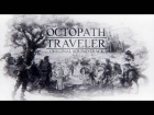 Video: Project OCTOPATH TRAVELER OST - BGM #2