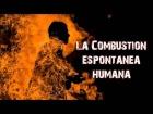 V�deo: La Combusti�n Espont�nea Humana �Por qu� Sucede?