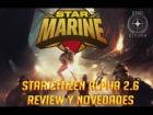 Video: Star Citizen | 2.6 Star Marine