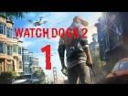 Video: NUEVO HACKER EN LA CIUDAD - E1 Watch Dogs 2 - [Español]