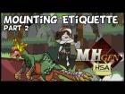 V�deo: NCHProductions - MHgen HSA: Mounting Etiquette part2