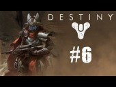 Video Destiny - Destiny | Let's Play 2.0 Cap�tulo 6 | �La espada de crota mola mucho!