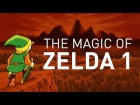 Video: The Magic of the First Legend of Zelda | Game Maker's Toolkit