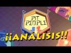 Video: ANALIZANDO PIT PEOLPE! Impresiones finales y lo que está por llegar...