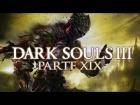 V�deo: DARK SOULS 3 GAMEPLAY ESPA�OL - Tierras abrasadas #19