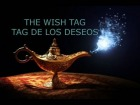 V�deo: The wish tag// Tag de los deseos