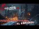 V�deo: Gameplay Prologo/Gears Of War 4/Subtitulado Al Espa�ol