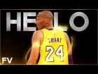 Video: | Special FX MIX | Kobe Bryant • Hello • FV SPORTS ®